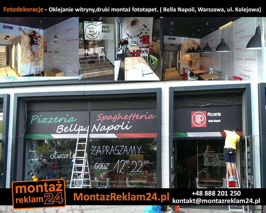 Fotodekoracje - Oklejanie witryny,druki montaż fototapet. ( Bella Napoli, Warszawa, ul. Kolejowa).jpg