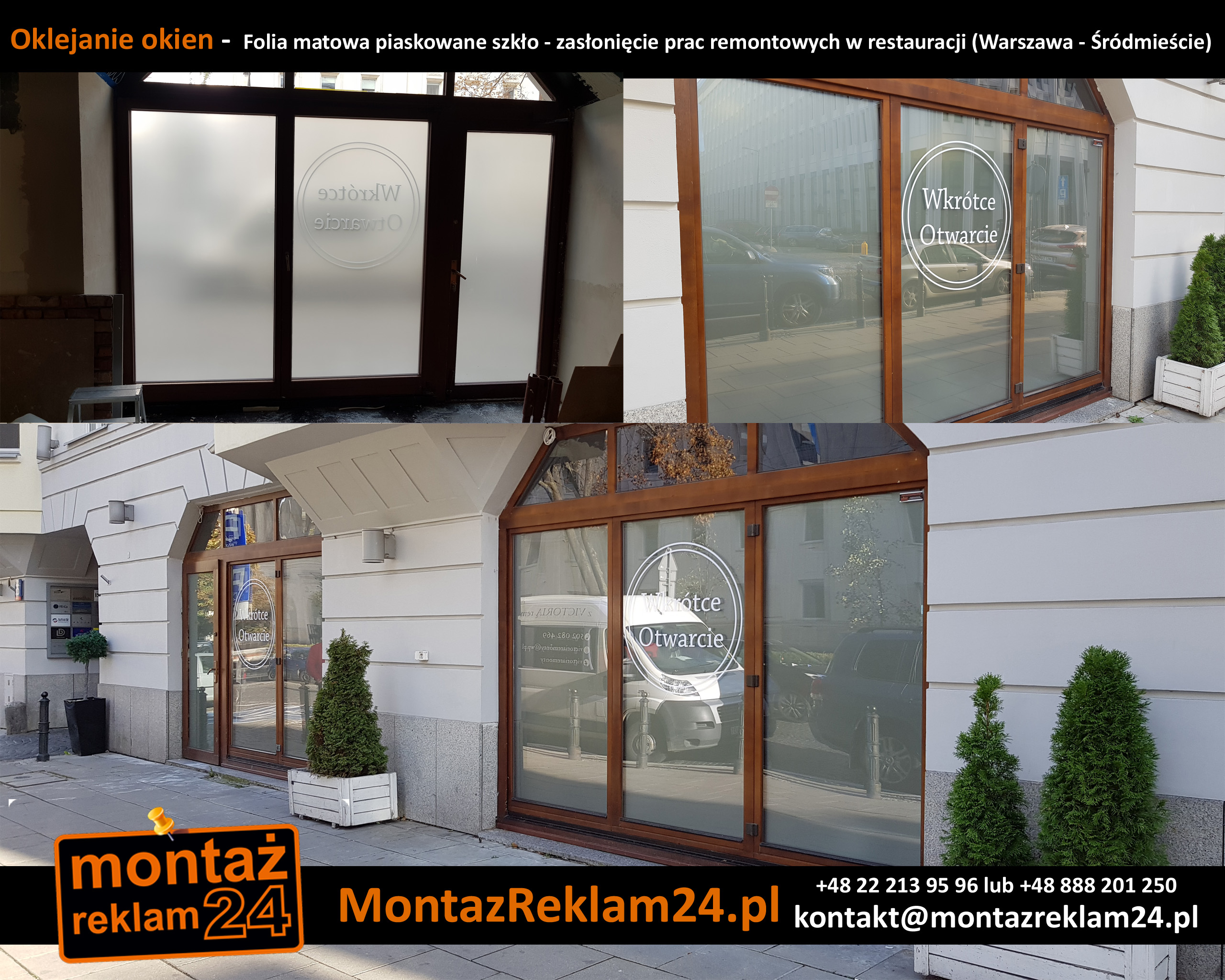 Oklejanie okien -  Folia matowa piaskowane szkło - zasłonięcie prac remontowych w restauracji (Warszawa - Śródmieście).jpg