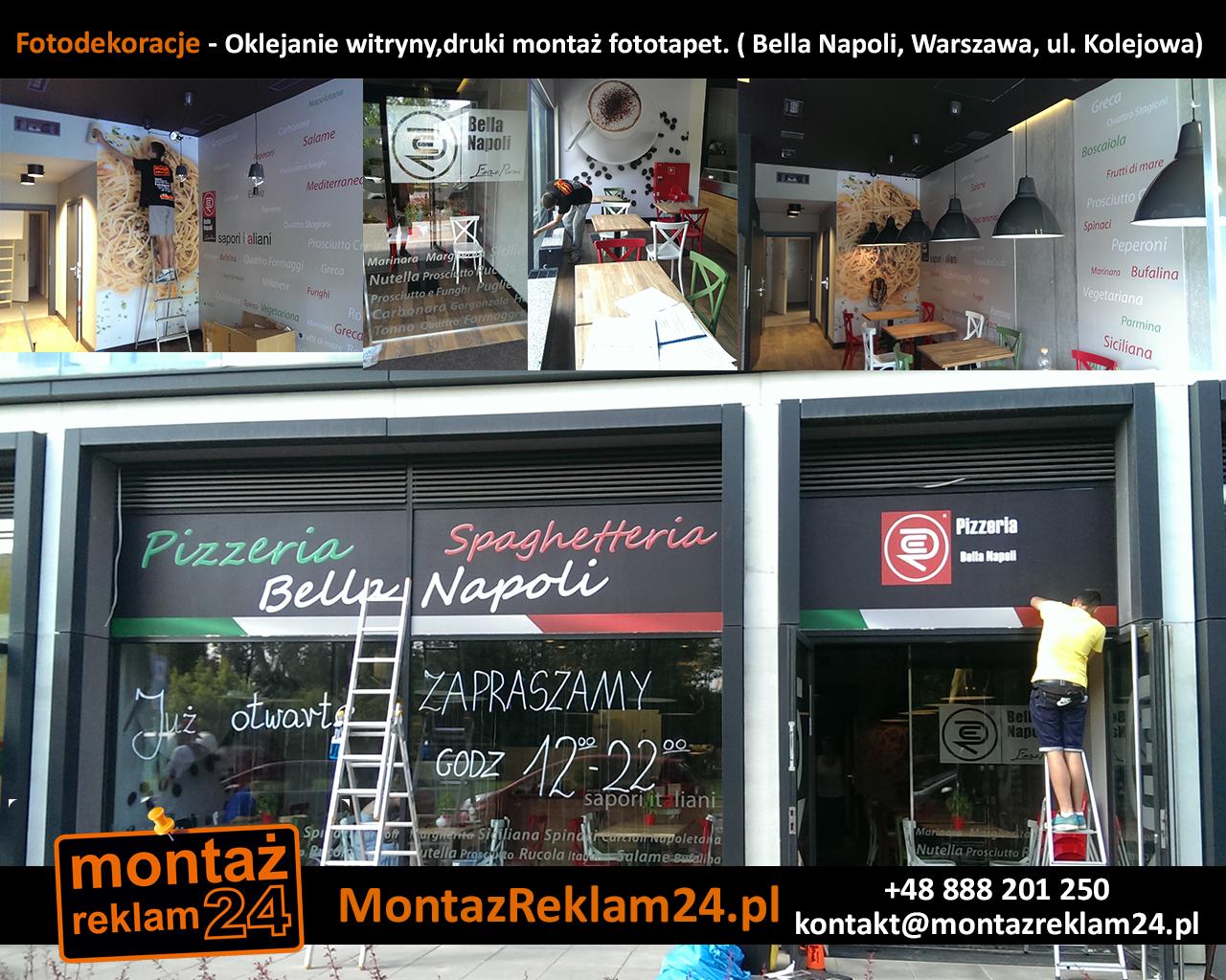 Fotodekoracje - Oklejanie witryny,druki montaż fototapet. ( Bella Napoli, Warszawa, ul.jpg