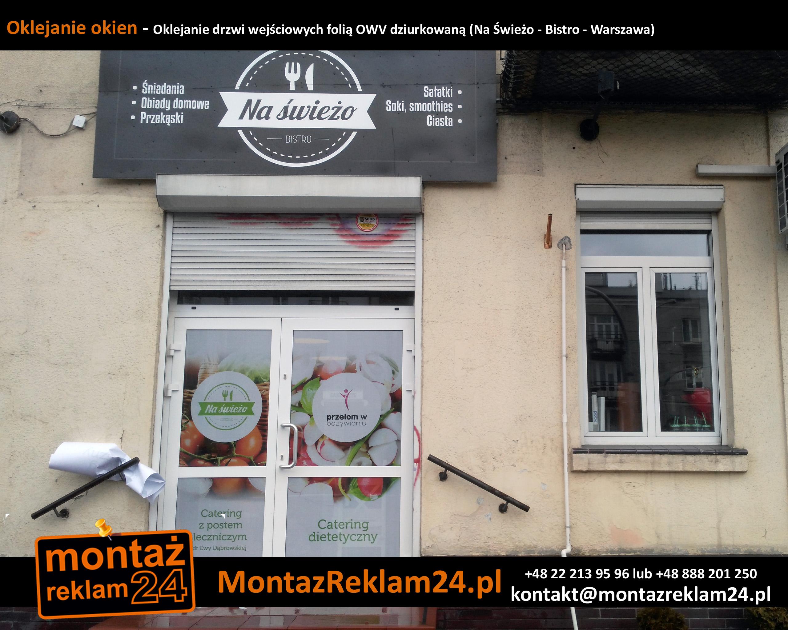 Oklejanie okien - Oklejanie drzwi wejściowych folią OWV dziurkowaną (Na Świeżo - Bistro - Warszawa).jpg