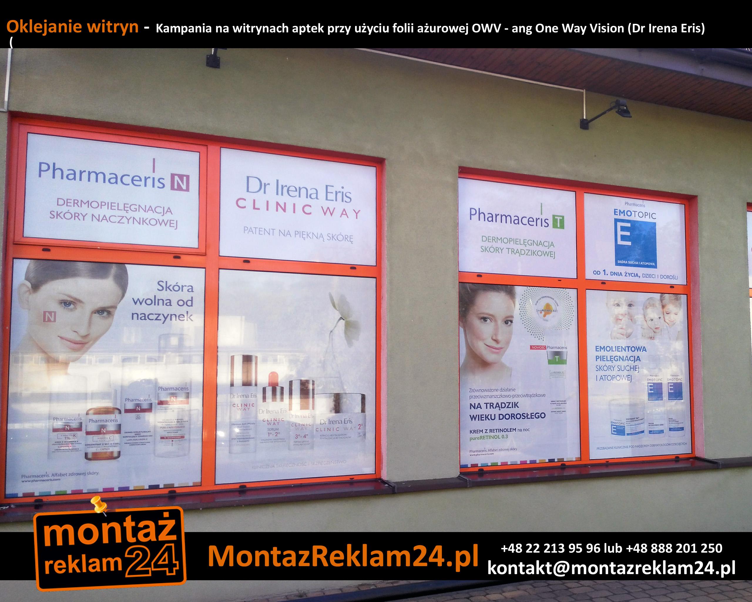 Oklejanie witryn -  Kampania na witrynach aptek przy użyciu folii ażurowej OWV - ang One Way Vision (Dr Irena Eris).jpg