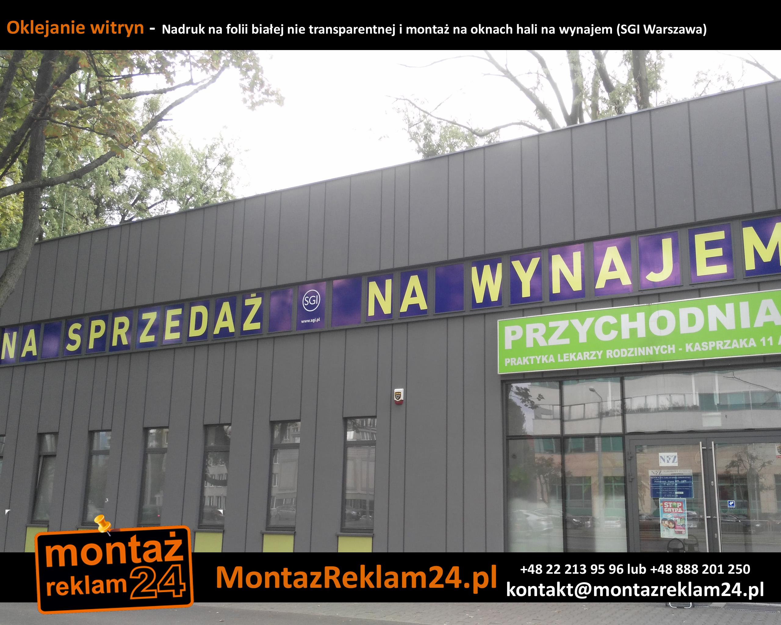 Oklejanie witryn -  Nadruk na folii białej nie transparentnej i montaż na oknach hali na wynajem (SGI Warszawa).jpg