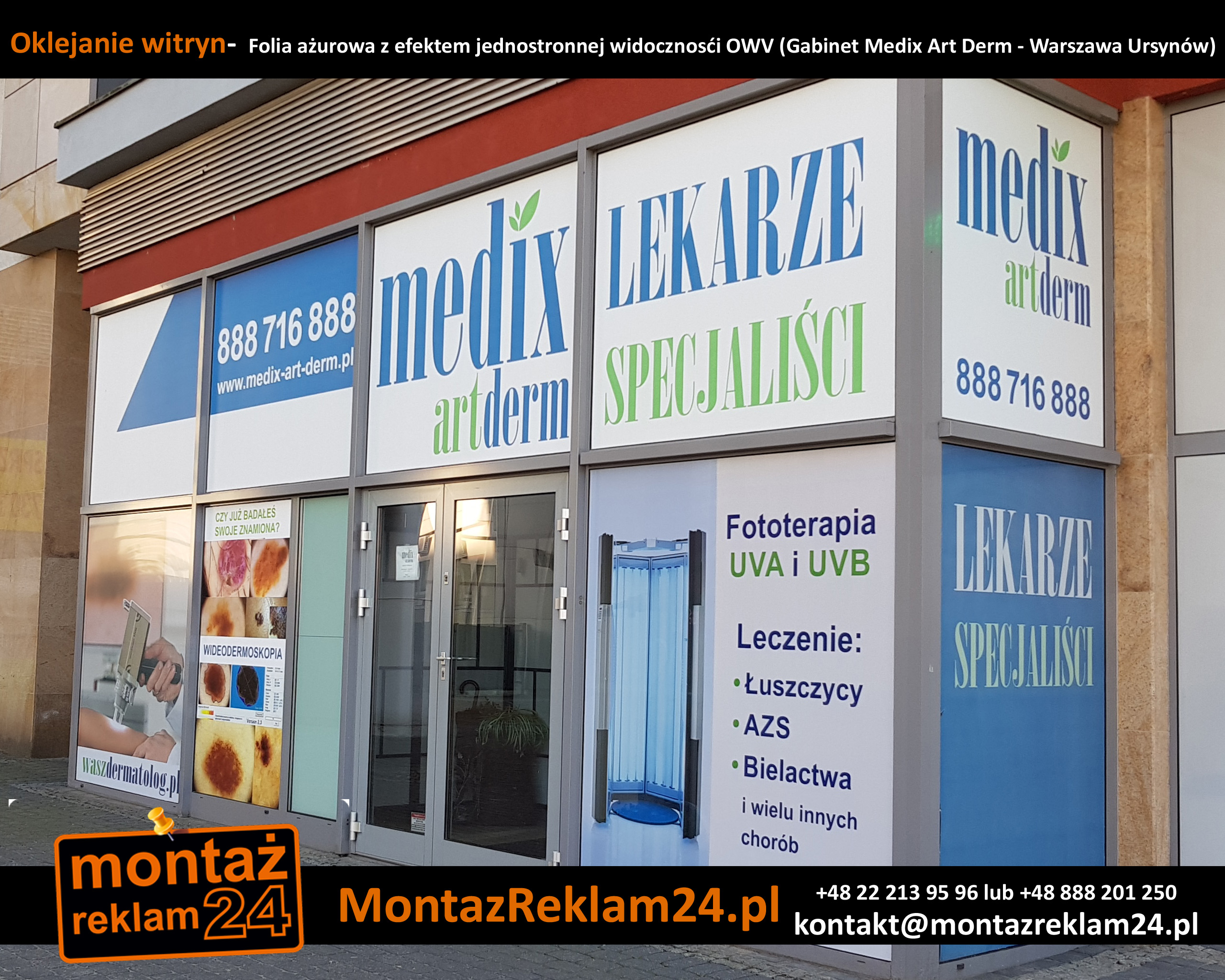 Oklejanie witryn-  Folia ażurowa z efektem jednostronnej widocznosći OWV (Gabinet Medix Art Derm - Warszawa Ursynów).jpg