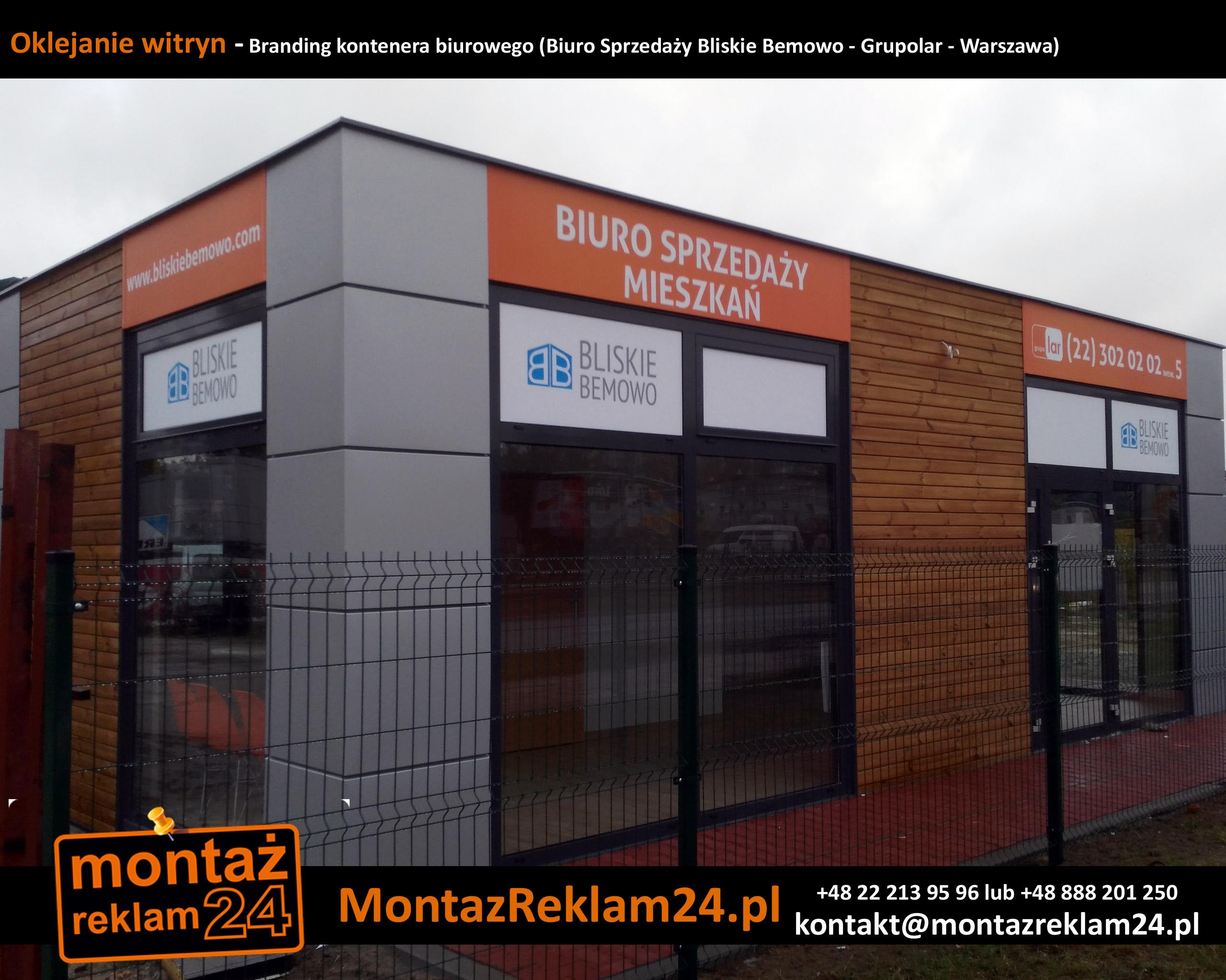 Oklejanie witryn - Branding kontenera biurowego (Biuro Sprzedaży Bliskie Bemowo - Grupolar - Warszawa).jpg