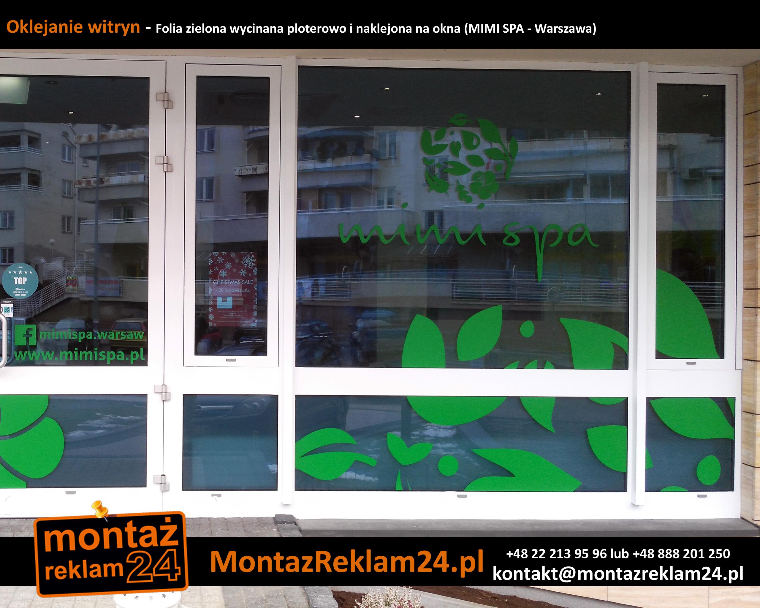 Oklejanie witryn - Folia zielona wycinana ploterowo i naklejona na okna (MIMI SPA - Warszawa).jpg