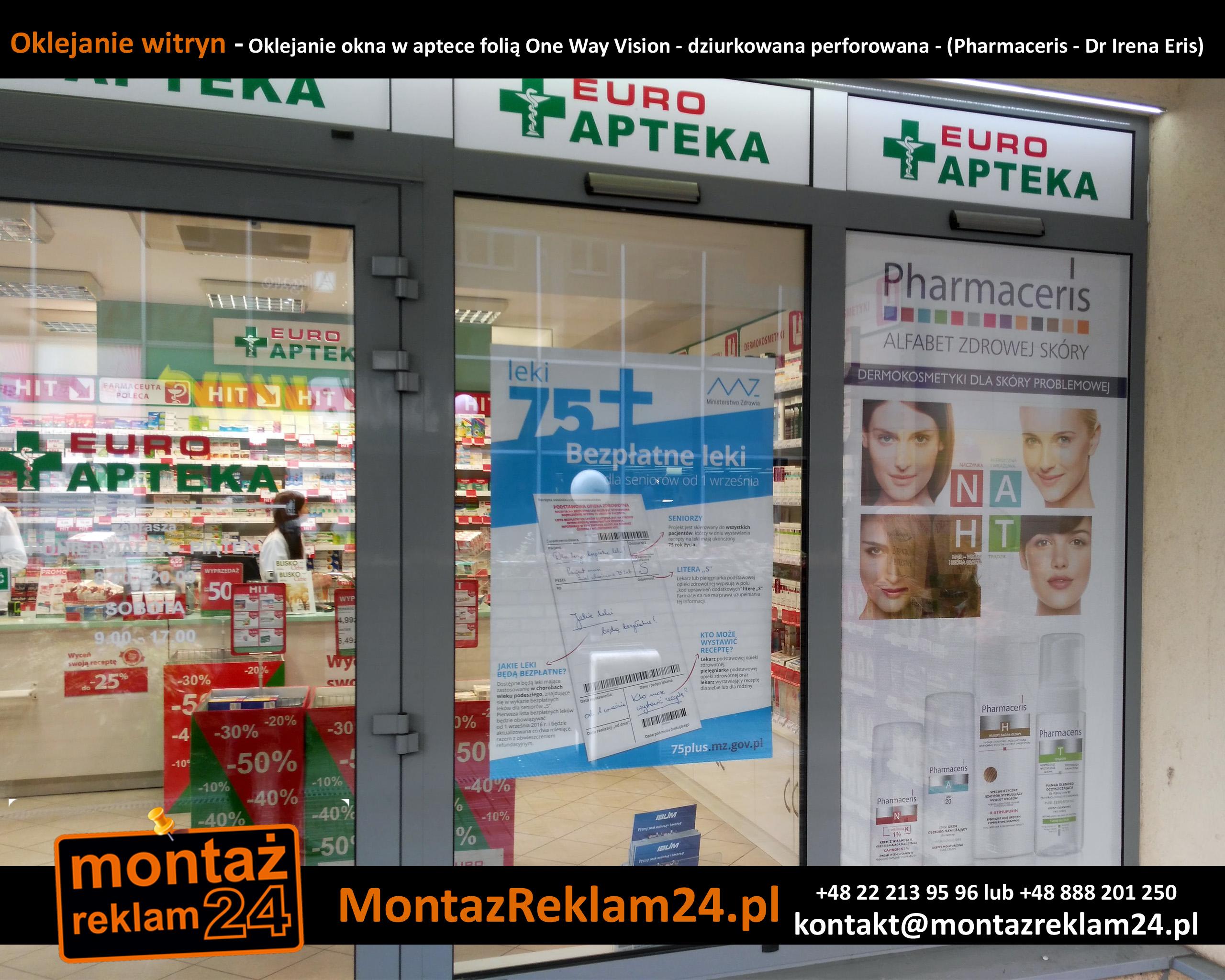 Oklejanie witryn - Oklejanie okna w aptece folią One Way Vision - dziurkowana perforowana - (Pharmaceris - Dr Irena Eris).jpg