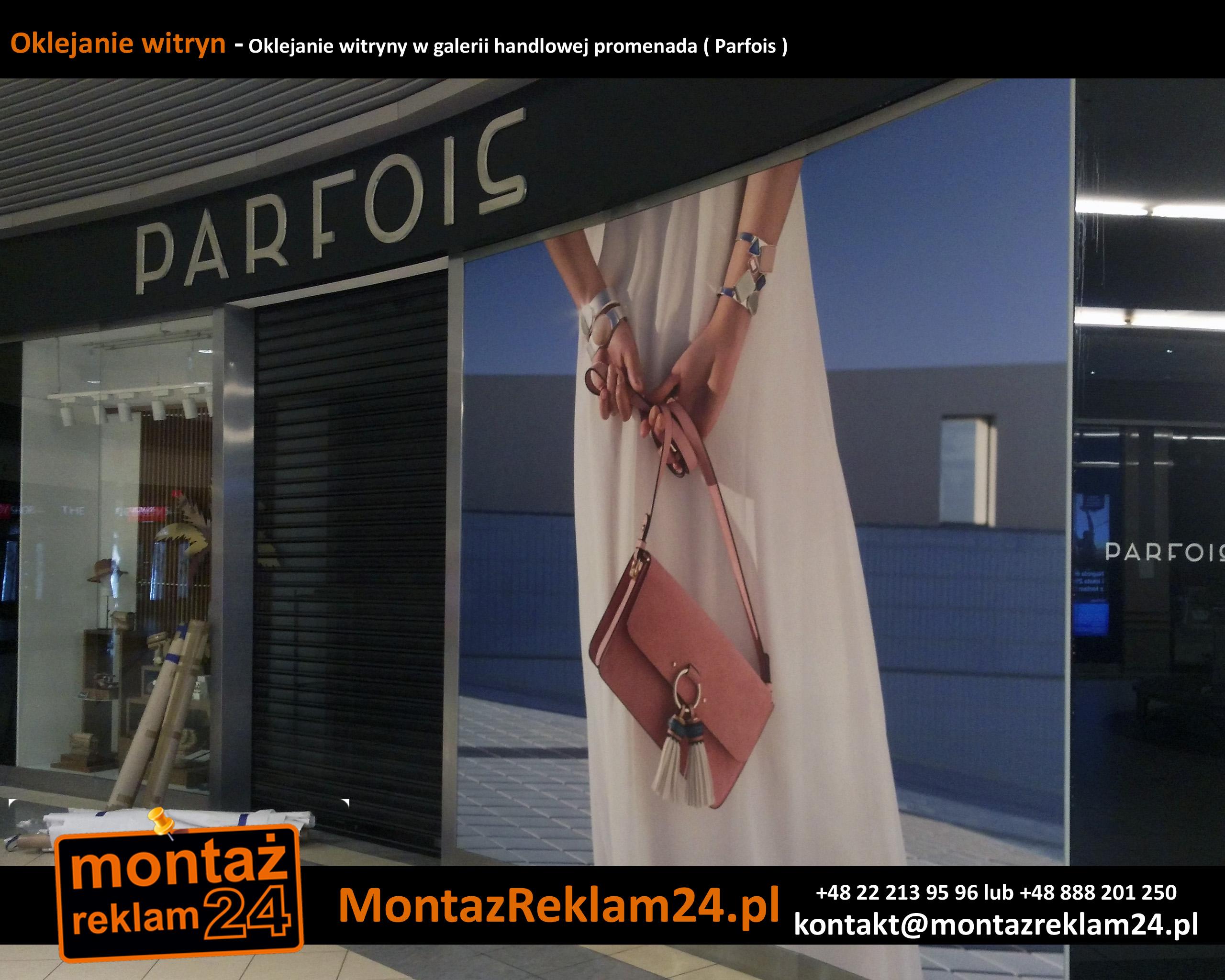 Oklejanie witryn - Oklejanie witryny w galerii handlowej promenada ( Parfois ).jpg